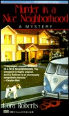 Murder in a Nice Neighborhood (Liz Sullivan, #1)