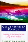 California Fault: Searching for the Spirit of State Along the San Andreas