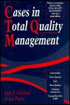 Cases in Total Quality Management by John S. Oakland