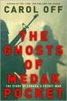 The Ghosts of Medak Pocket: The Story of Canada's Secret War