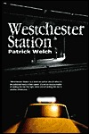 Westchester Station by Patrick Welch