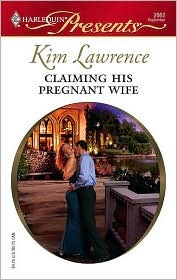 Claiming His Pregnant Wife by Kim Lawrence