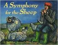 A Symphony for the Sheep by Cynthia Millen