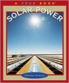Solar Power (True Books: Environment)
