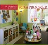 The Organized and Inspired Scrapbooker by Simple Scrapbooks