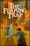 The Flaming Trap by Lee Roddy