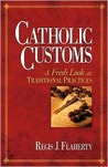 Catholic Customs: A Fresh Look at Traditional Practices