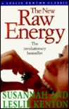 The New Raw Energy by Susannah Kenton