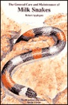 General Care and Maintenance of Milk Snakes