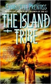 The Island Tribe by Charlotte Prentiss