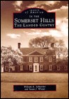 In The Somerset Hills:  The  Landed  Gentry   (NJ)  (Images  of  America)