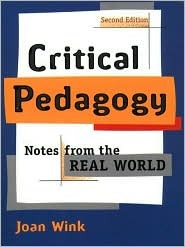 Critical Pedagogy by Joan Wink