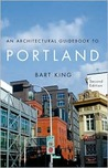 Architectural Guidebook to Portland, An