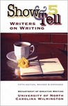 Show & Tell: Writers on Writing