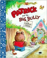 Patrick and the Big Bully by Geoffrey Hayes