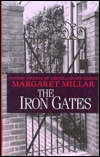 The Iron Gates by Margaret Millar
