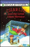 Charlie And The Great Glass Elevator: The Further Adventures Of Charlie Bucket And Willie Wonka, Chocolate Maker Extraordinary