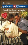 Good Husband Material (Harlequin American Romance)