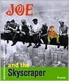 Joe and the Skyscraper