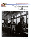 The Story of The Montgomery Bus Boycott (Cornerstones of Freedom. Second Series)