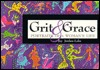Grit and Grace: Portraits of a Woman's Life (Wheaton Literary Series)