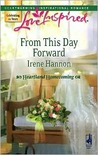 From This Day Forward (Heartland Homecoming, Book 1) (Love Inspired #419)