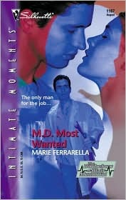 M. D. Most Wanted  (The Bachelors Of Blair Memorial) by Marie Ferrarella