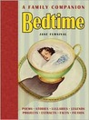 Bedtime: A Family Companion: A Book for All Times