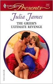 The Greek's Ultimate Revenge (Greek Tycoons) by Julia James