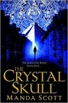 The Crystal Skull by Manda Scott