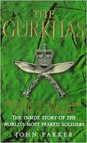 The Gurkhas by John Parker