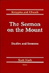 The Sermon on the Mount: Studies and Sermons
