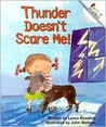 Thunder Doesn't Scare Me! (Rookie Readers, Level B)