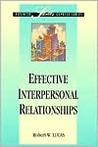 Effective Interpersonal Relationships