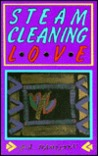 Steam-Cleaning Love
