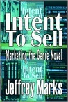 Intent to Sell by Jeffrey Marks
