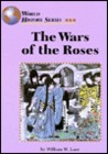 The Wars Of The Roses (World History)