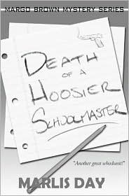 Death of a Hoosier Schoolmaster