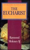 The Eucharist by Raymond Moloney