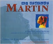 My Brother Martin by Christine King Farris