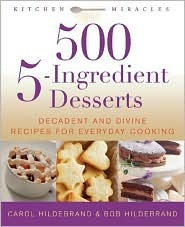 500 5-Ingredient Desserts by Bob Hildebrand