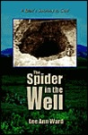 The Spider in the Well