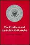 The President and the Public Philosophy