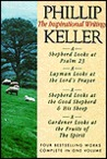 Phillip Keller: The Inspirational Writings