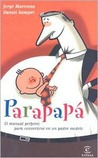 Parapapa/ For Dad