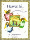 Heaven Is...: Lofty Thoughts for Little People