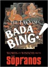The Tao of Bada Bing