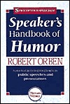 Speaker's Handbook of Humor by Robert Orben