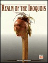 Realm of the Iroquois by Time-Life Books