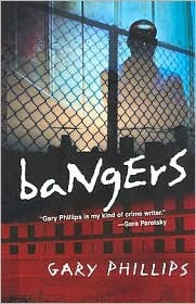 Bangers by Gary Phillips